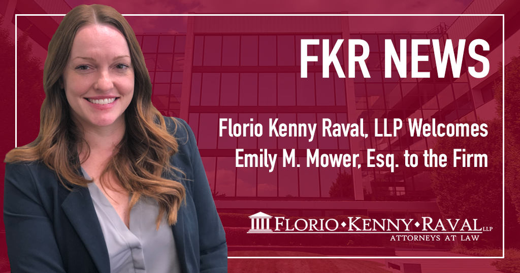 Florio Kenny Raval, LLP Welcomes Emily M. Mower, Esq. to the Firm