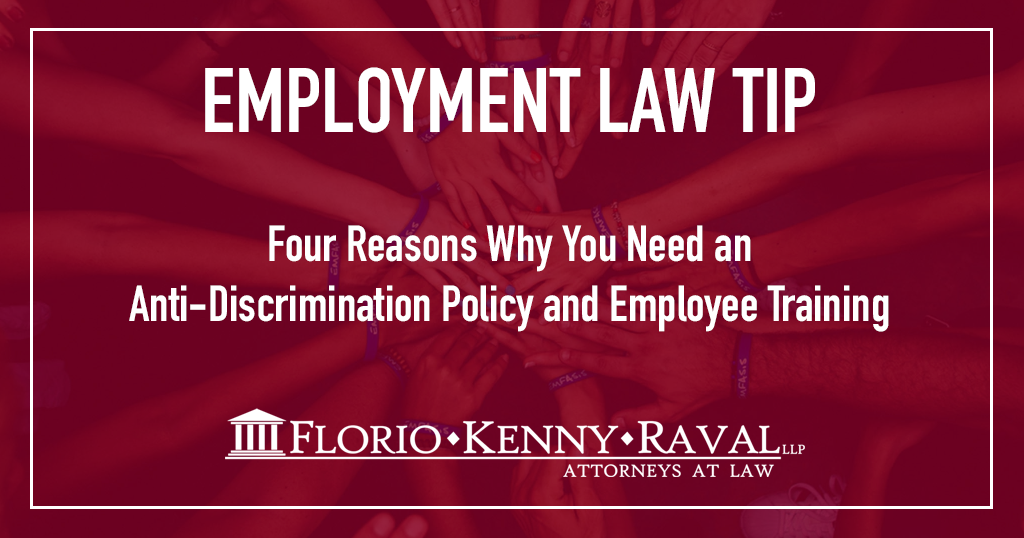 Four reasons why you should have an anti-discrimination policy and employee training.